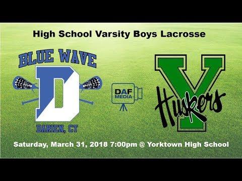 Darien Varsity Boys Lacrosse vs. Yorktown