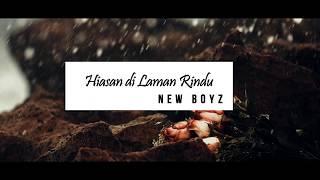 New Boyz - Hiasan di Laman Rindu (Lirik)