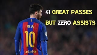 Lionel messi - 41 clear passes but zero assists [2017]