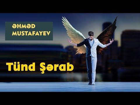 Əhməd   Mustafayev  -  Tünd Şərab