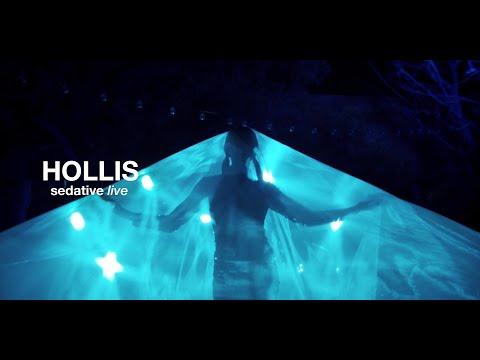 Hollis - Sedative Live (Official Video)
