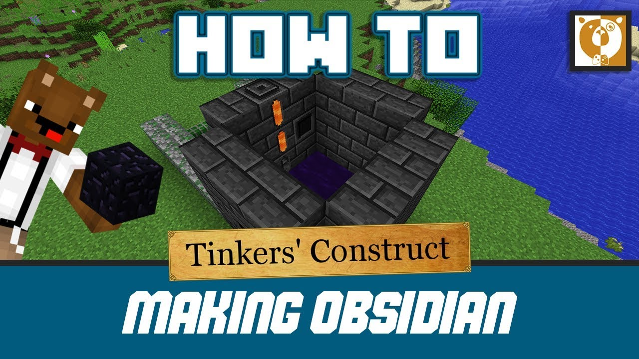 How to make obsidian in your smeltery - Tinkers' Construct [Minecraft  1 10 2] - Bear Games How To
