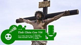 [Karaoke Full HD] Tình Chúa Cao Vời || Phan Đinh Tùng