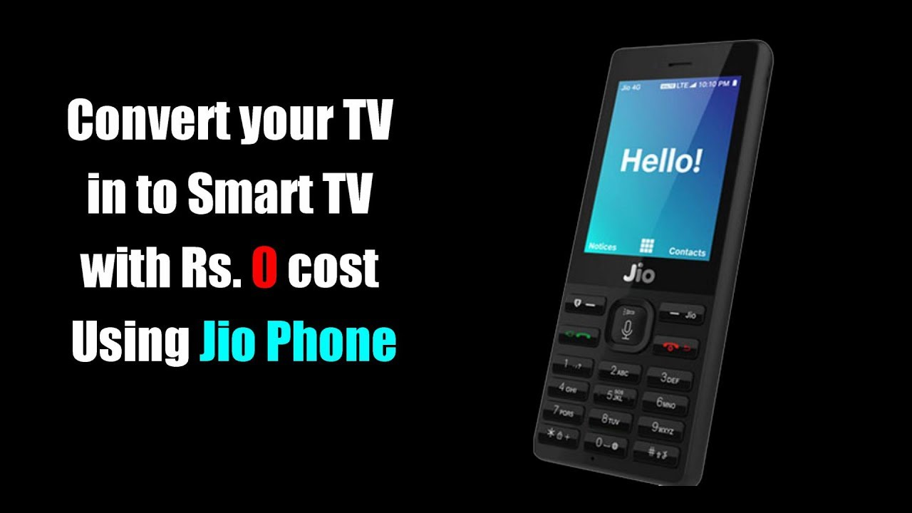 convert any tv into a smart tv using jio phone for free youtube. Black Bedroom Furniture Sets. Home Design Ideas