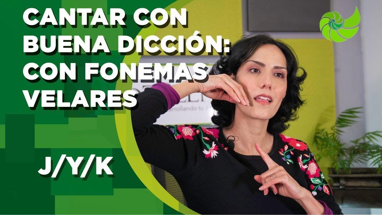 Cantar con buena dicción:consonantes con fonemas velares /K/G/J/ | VozPlena