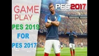 LASTE NEW CONVERT  GAMEPLAY PES 19 FOR PES 17