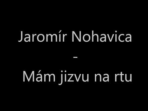 Jaromír Nohavica - Mám jizvu na rtu karaoke