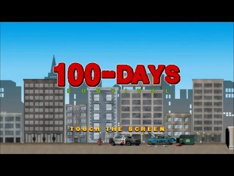 100 DAYS - Zombie Survival /Android Gameplay HD Part 1