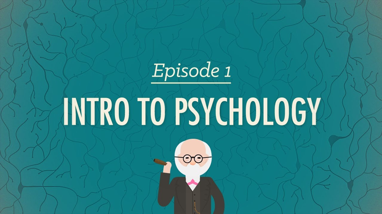 Intro to Psychology - Crash Course Psychology 1