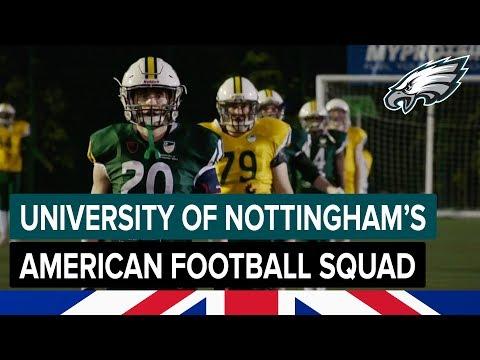 Inside The American Football Program At University Of Nottingham | Philadelphia Eagles