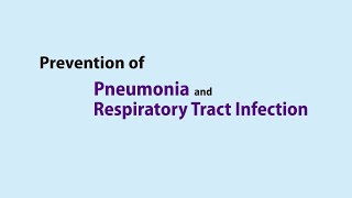 Health advice for the Prevention of Pneumonia and Respiratory Tract Infection