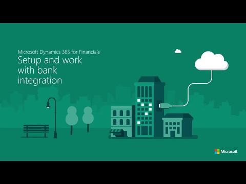 Set up bank integration in Microsoft Dynamics 365 for Financials