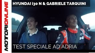 Hyundai i30 N | In pista con Gabriele Tarquini!