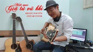 Một mai giã từ vũ khí (Trịnh Lâm Ngân) Mendy Nguyễn Guitar Cover