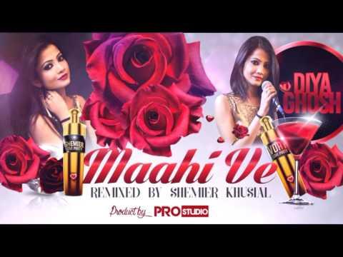 MAAHI VE - DJ SHEMIER