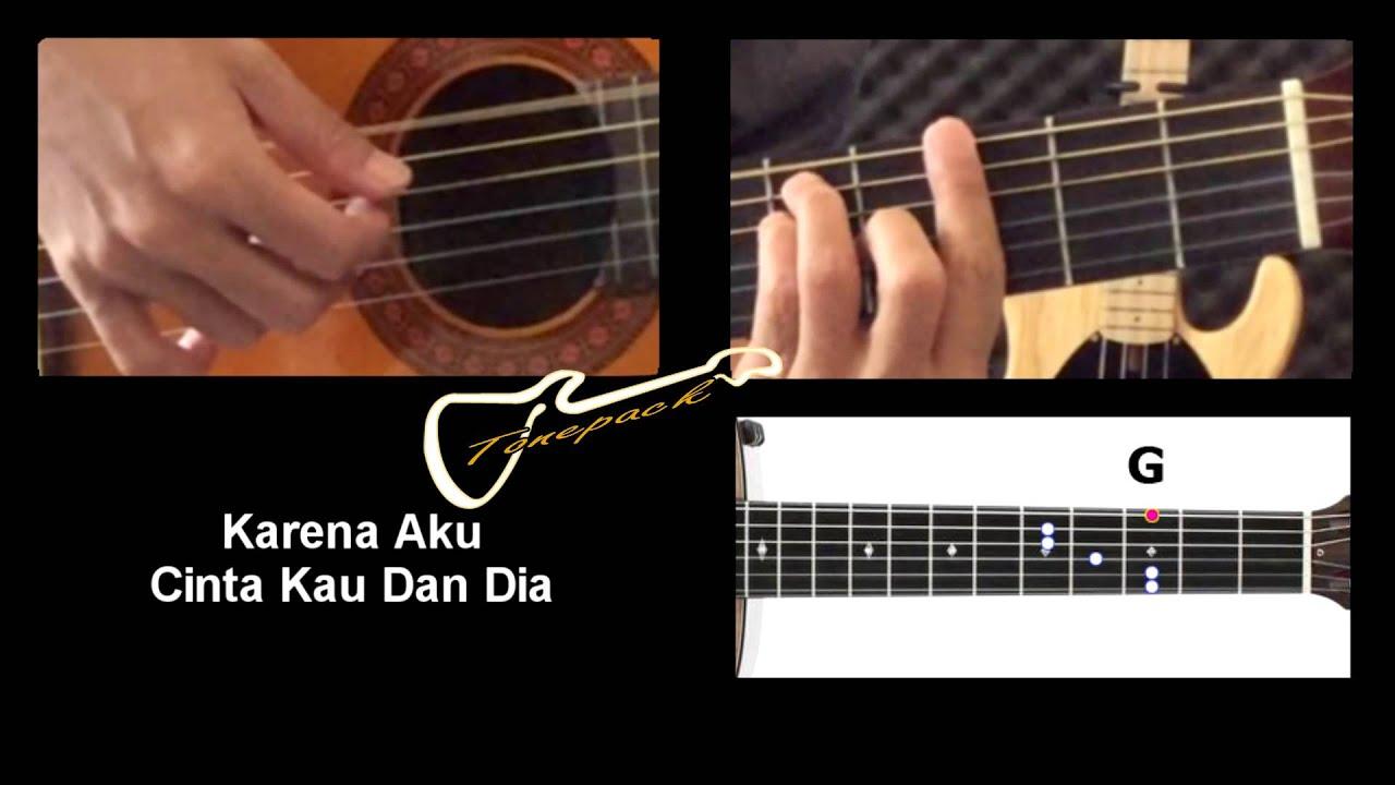 belajar chord gitar lagu cinta kau dan dia ciptaan ahmad dhani youtube. Black Bedroom Furniture Sets. Home Design Ideas
