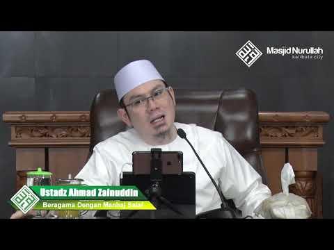 Ustadz Ahmad Zainuddin Al-Banjary ~ Beragama Dengan Manhaj Salaf ~
