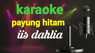 Payung Hitam-Iis Dahlia Karaoke