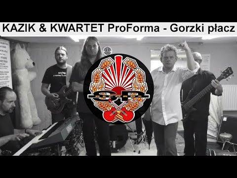 Gorzki płacz (wersja gorzki) - & Kwartet ProForma