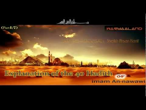 Explanation of the 40 Hadith of Imam An-nawawi  1-7