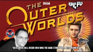 Outer Worlds Joins The Epic Game Store Exclusive Monopoly & Everyone IS Pissed