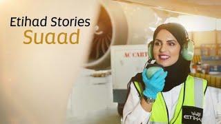 Meet Suaad | Etihad Stories