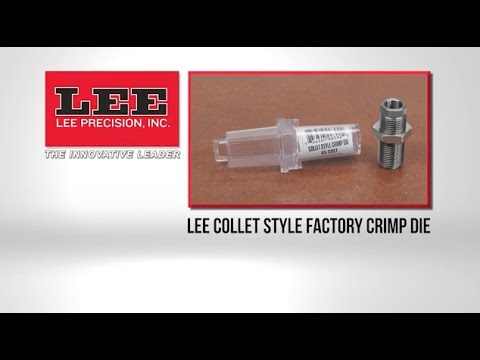 Lee Collet Style Factory Crimp Die