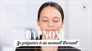 HYPNOSE  - Se préparer à un moment stressant (20 min)