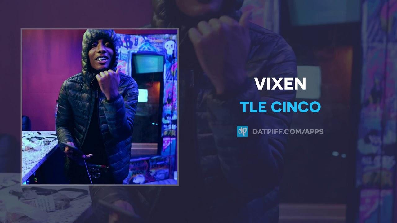 TLE Cinco — Vixen (AUDIO)