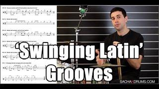 'Swinging Latin' Drum Grooves