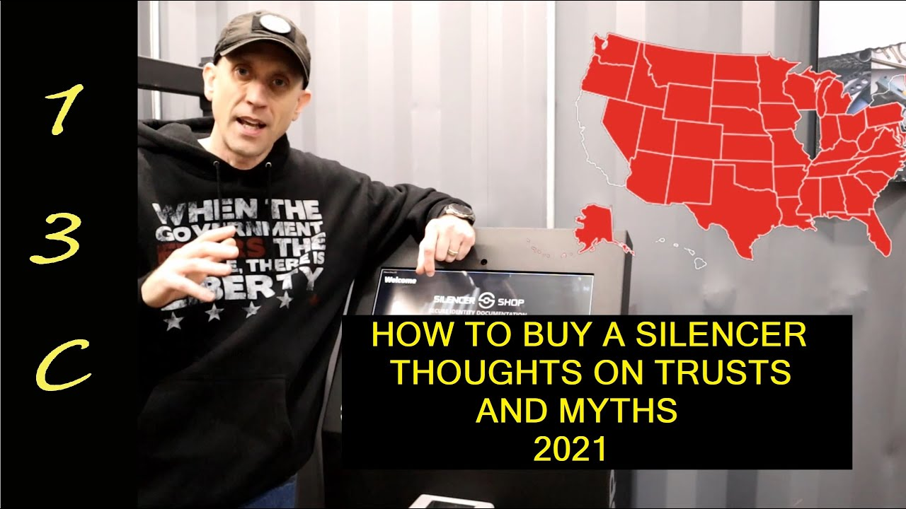 How to buy a Silencer in 2021, trusts, myths and more