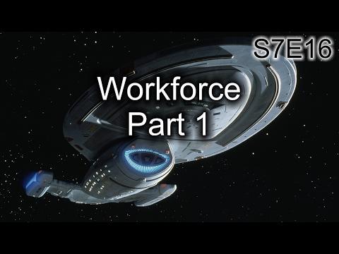 Star Trek Voyager Ruminations S7E16: Workforce, Part 1