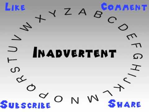 advertence meaning