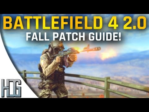 BF4 Fall Patch Guide! - Battlefield 4 2.0 Overview