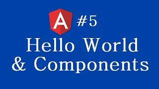 angular 2 tutorial 5 understanding hello world and components