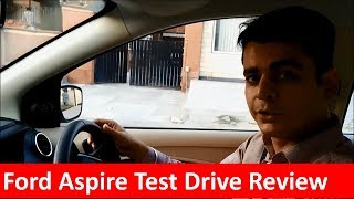 Ford Aspire Test Drive Review- Engine,Mileage,Transmission,handling,comfort