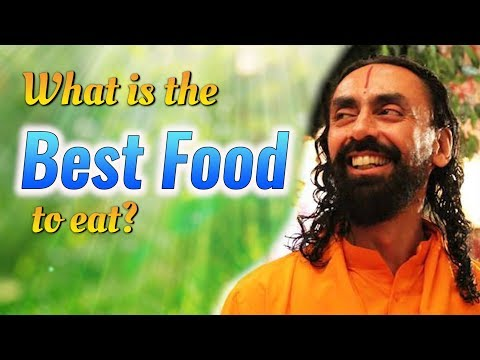 What is the best food to eat |You become what you eat | Part2 - Swami Mukundananda