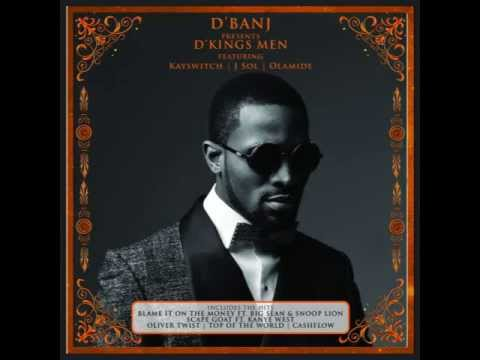 D'BANJ – Blame It On The Money feat. Big Sean & Snoop Lion (Audio)