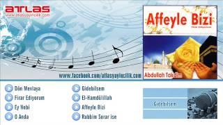 Gidebilsem - Abdullah Takdiim