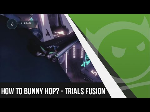 How To Bunny Hop? - Trials Fusion Gameplay (Episode 3)