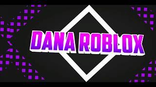 Un Dia Con Migo En Roblox   Dana Roblox