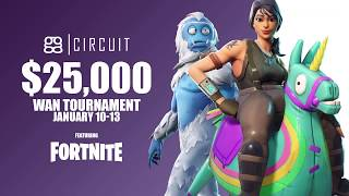 Official Fortnite $25k WAN Tournament - January 10th - 13th