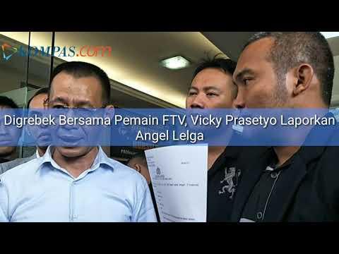 Angel Lelga Digerebek Bersama Pemain FTV, Vicky Prasetyo Laporkan ke Polisi