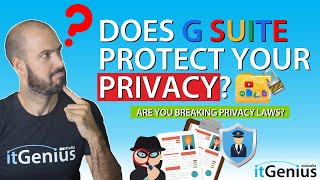 Is G Suite Compliant with Australian Privacy Principles? | Privacy Act Compliance