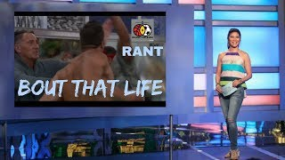 Rant | Bout That Life #BB19