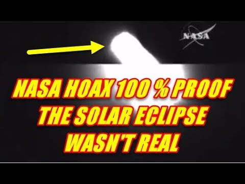 NASA HOAX 100 % PROOF THE SOLAR ECLIPSE WASN'T REAL