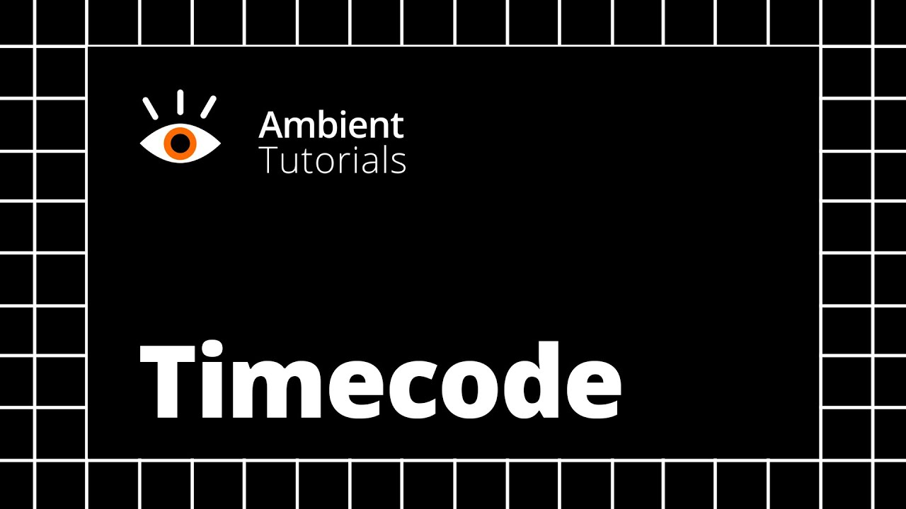 Timecode Tutorial