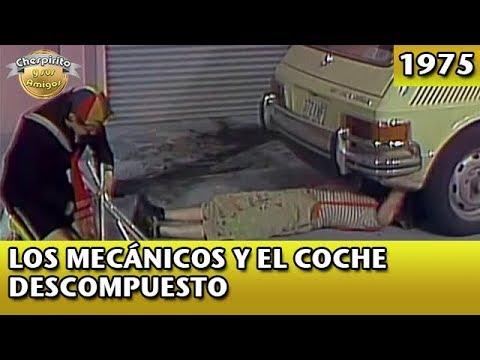 El Chavo | Los mecánicos y el coche descompuesto (Completo)
