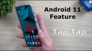 Bring This Android 11 Feature Over Today - Double Tap The Back