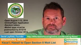 BREAKING NEWS - Kauai County, HI Section 8 Opening 8/3/16